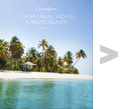 Luxury Villas, Yachts & Private Island 2013